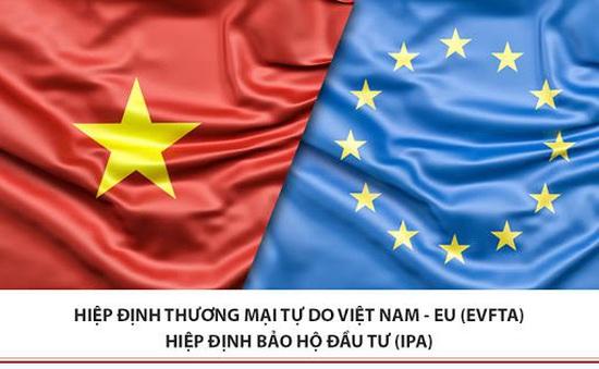 Nghị viện châu Âu chính thức phê chuẩn EVFTA và EVIPA