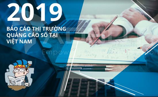 Công bố báo cáo Thị trường quảng cáo số Việt Nam 2019