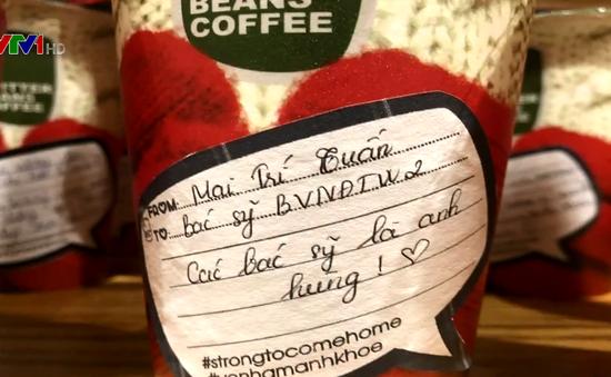 Những ly cà phê gửi gắm yêu thương tới các y bác sĩ