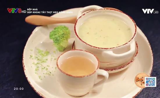 Ở nhà mùa dịch, trổ tài nấu súp khoai tây thịt heo xông khói cho con