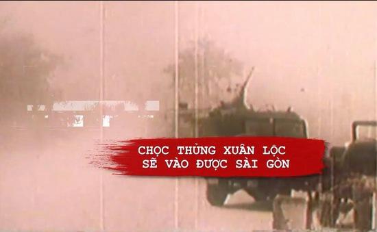Đập tan tuyến phòng thủ thép Xuân Lộc, mở toang cánh cửa tiến về Sài Gòn
