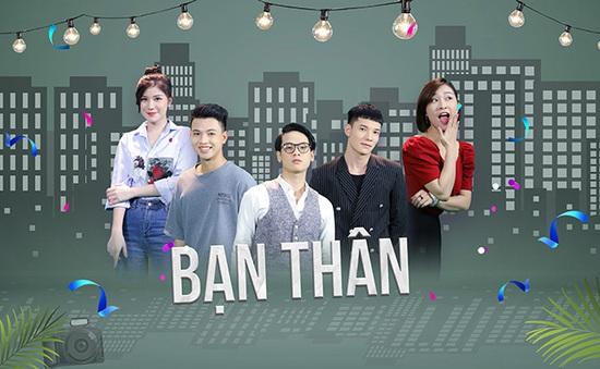 """Ra mắt series phim """"Bạn thân"""" trên sóng VTV2"""