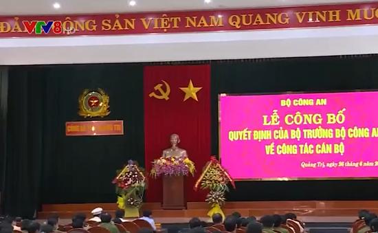 Công bố quyết định nhân sự công an tỉnh Quảng Trị