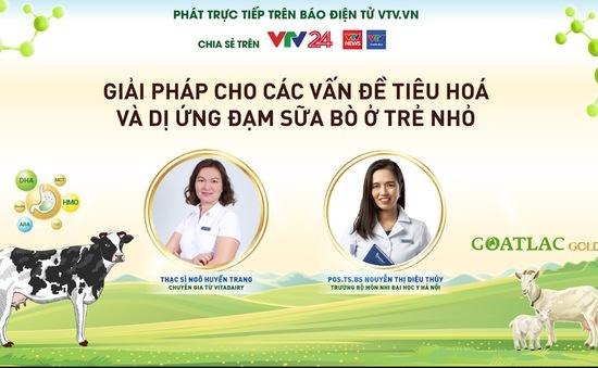 """GLTT """"Vấn đề tiêu hóa ở trẻ nhỏ, giải pháp dinh dưỡng cho trẻ dị ứng đạm sữa bò"""""""