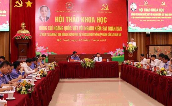 Đồng chí Hoàng Quốc Việt có đóng góp to lớn, quan trọng với ngành Kiểm sát