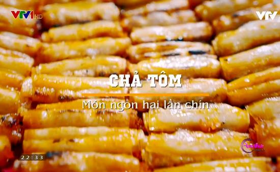 Thưởng thức chả tôm: Đặc sản nổi tiếng xứ Thanh