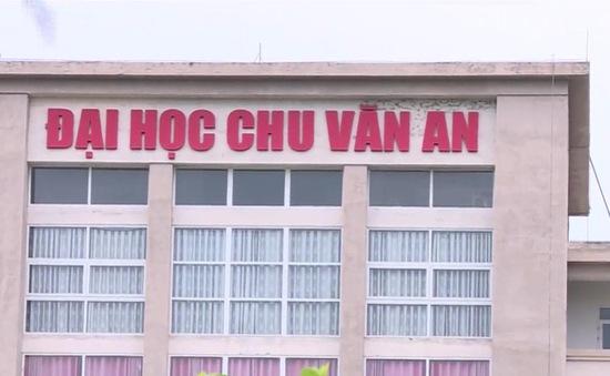 Nhiều bất thường trong hoạt động đào tạo của trường Đại học Chu Văn An