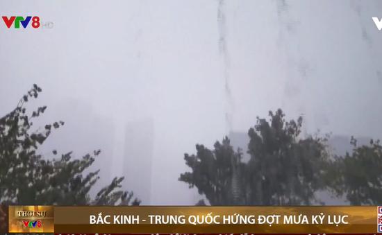 Bắc Kinh, Trung Quốc hứng lượng mưa lỷ lục