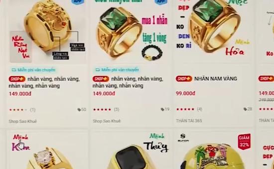 Sự thật về trang sức vàng non: Mất tiền triệu để đeo vàng rởm?