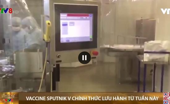 Vaccine COVID-19 Sputnik V chính thức lưu hành, tiêm đại trà từ tuần này