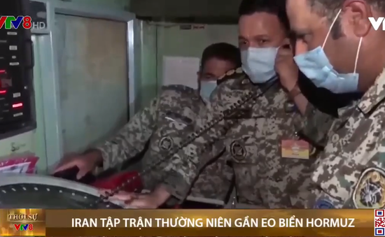 Iran tập trận gần eo biển Hormuz