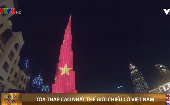 Tòa tháp cao nhất thế giới chiếu cờ Việt Nam