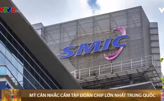 Mỹ cân nhắc cấm tập đoàn chip lớn nhất Trung Quốc