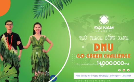 """Trường ĐH Đại Nam phát động cuộc thi online """"Thử thách sống xanh - DNU Go Green Challenge"""""""