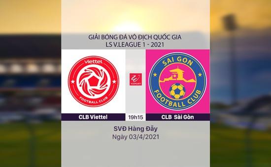 VIDEO Highlights: CLB Viettel 3-0 CLB Sài Gòn (Vòng 7 LS V.League 1-2021)