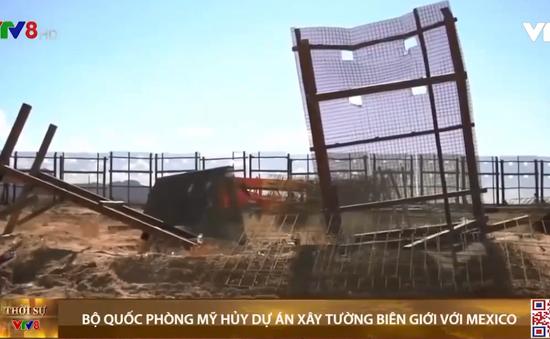 Bộ Quốc phòng Mỹ hủy dự án xây tường biên giới với Mexico