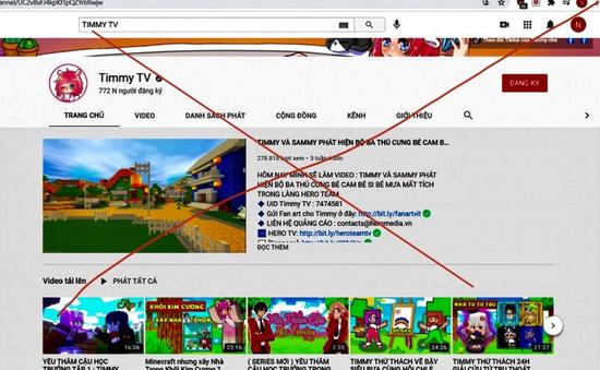 Xử phạt 15 triệu đồng, yêu cầu đóng kênh YouTube Timmy TV