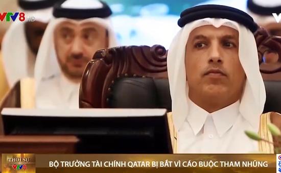 Bộ trưởng Tài chính Qatar bị bắt vì cáo buộc tham nhũng