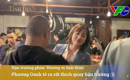 """Phương Oanh """"nhí nhố"""" ở hậu trường Hương vị tình thân"""