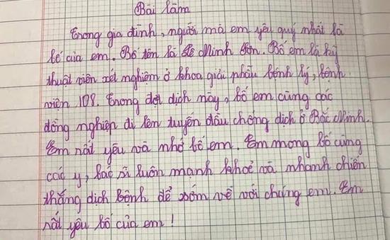 Bài văn xúc động của cậu học trò tiểu học gửi bố đang chống dịch ở Bắc Ninh