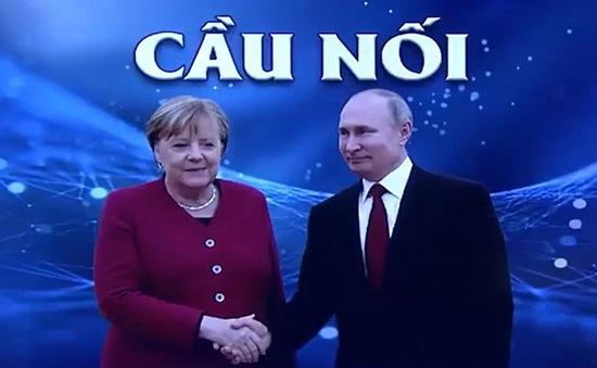 Chuyến công du cuối cùng của bà Angela Merkel tới Nga trên cương vị Thủ tướng Đức