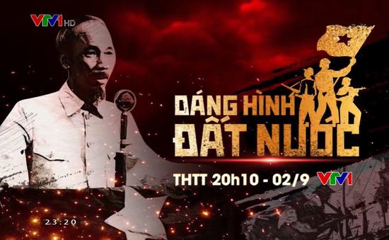 """Đón xem chương trình THTT """"Dáng hình đất nước"""" chào mừng Quốc khánh 2/9"""
