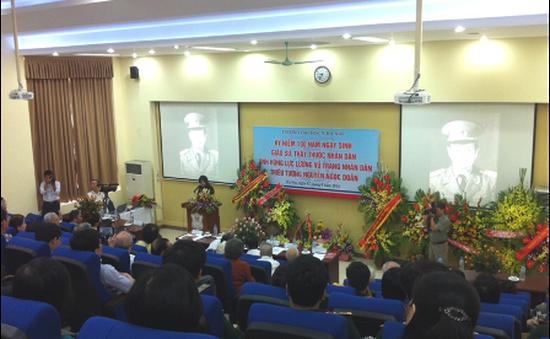 Kỷ niệm 100 năm ngày sinh GS. Thầy thuốc Nhân dân Nguyễn Ngọc Doãn