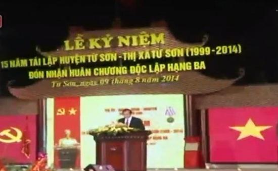 Bắc Ninh: Thị xã Từ Sơn đón nhận Huân chương Độc lập hạng Ba