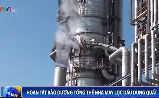 Hoàn tất bảo dưỡng tổng thể Nhà máy lọc dầu Dung Quất
