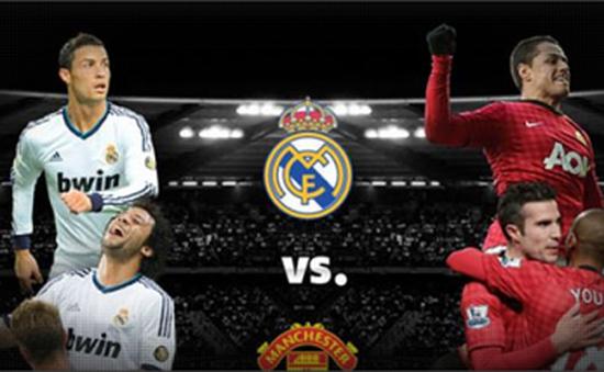 Ngày 2/8, mãn nhãn cùng siêu kinh điển Man United & Real Madrid