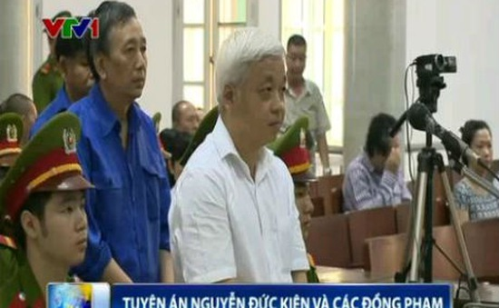 Tuyên án Nguyễn Đức Kiên 30 năm tù cho 4 tội danh