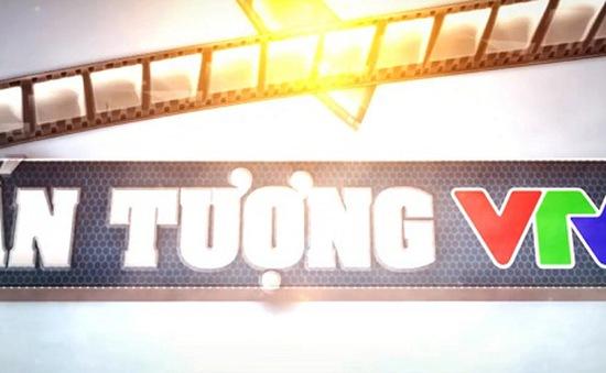 Ấn tượng VTV: Lộ diện top 10 đề cử được yêu thích nhất