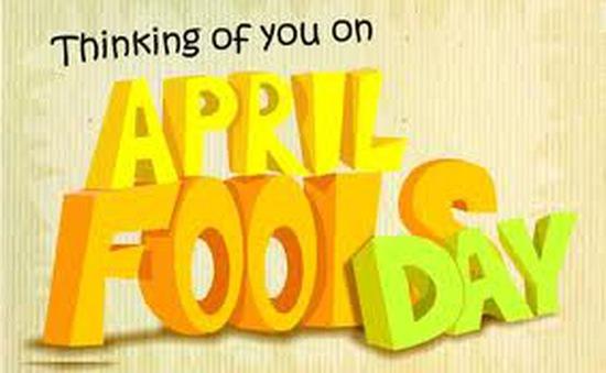 Chuyện vui về ngày Cá tháng Tư