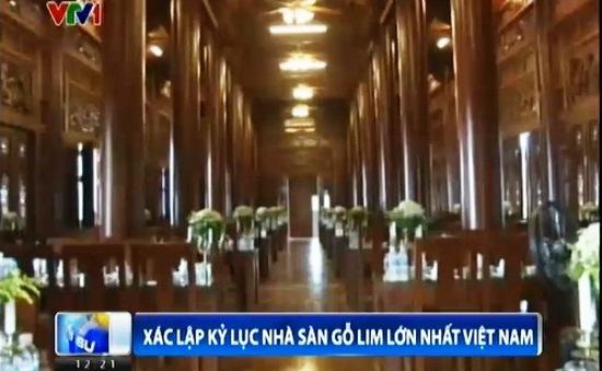 Kỷ lục nhà sàn gỗ lim lớn nhất Việt Nam