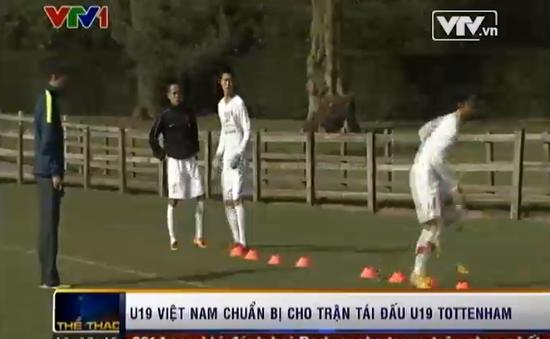 Gặp U19 Tottenham, HLV U19 Việt Nam tuyên bố tung đội hình mạnh nhất