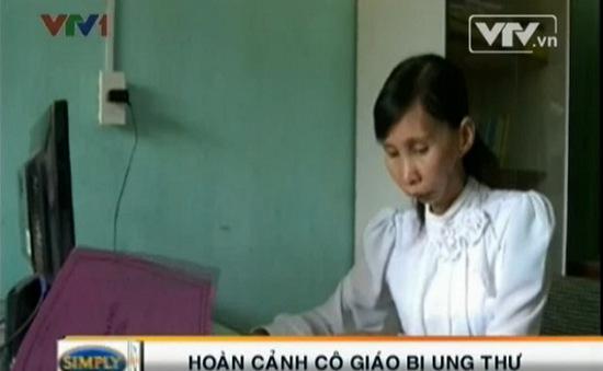 """Cô giáo nghèo bị ung thư vẫn nặng lòng """"cõng chữ"""" vùng cao"""