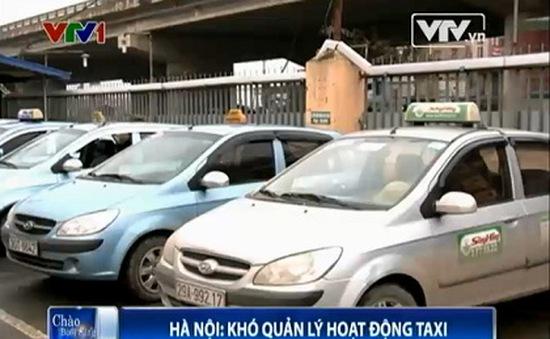 Quản lý hoạt động taxi ở Hà Nội - Vì sao khó?