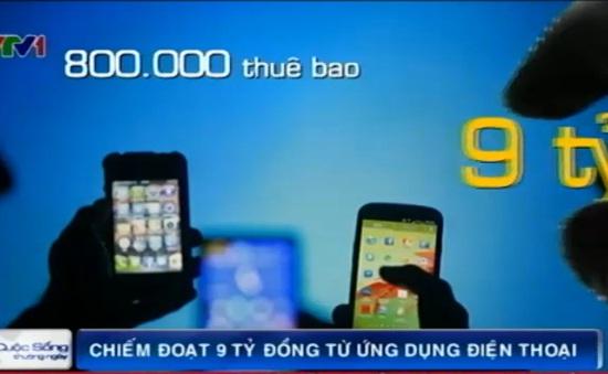 Dùng ứng dụng điện thoại chiếm đoạt 9 tỷ đồng