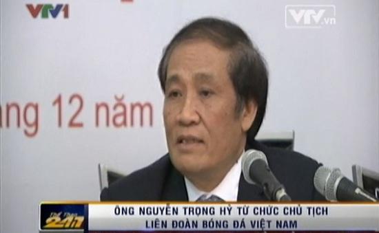Cựu Chủ tịch Nguyễn Trọng Hỷ coi công việc tại VFF là áp lực lớn