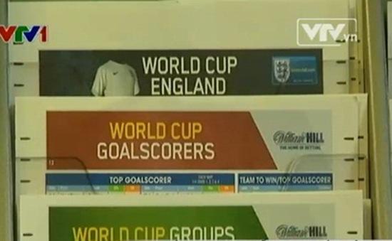 """""""Nóng"""" cá cược trực tuyến World Cup tại Anh"""