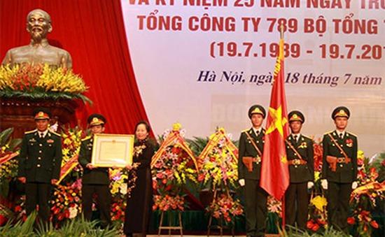 Tổng Công ty 789 đón nhận danh hiệu Anh hùng Lao động