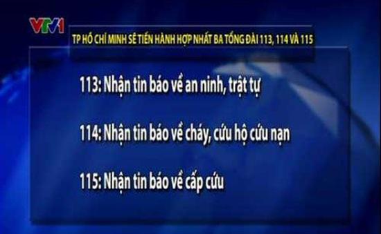 TP.HCM sẽ hợp nhất ba tổng đài 113, 114, 115