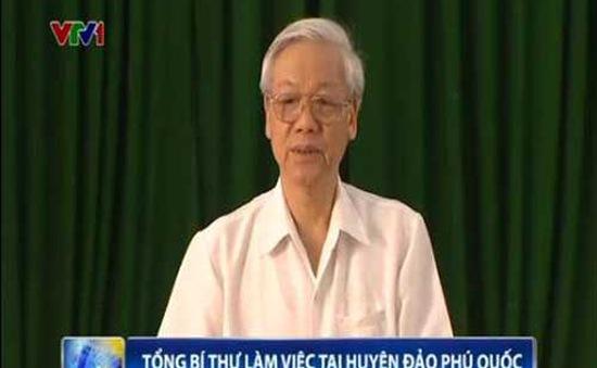 Tổng Bí thư làm việc tại Huyện đảo Phú Quốc