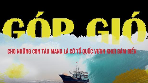 """""""Góp gió"""" cho những con tàu mang lá cờ Tổ quốc vươn khơi bám biển"""