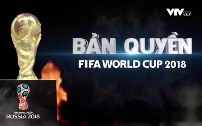 Bản quyền World Cup 2018 - Có đã khó, giữ còn khó hơn!