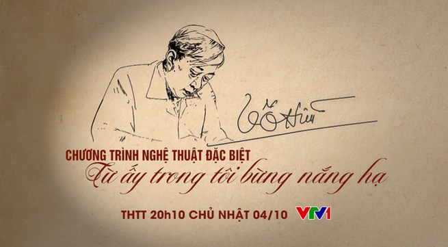 October 4 on VTV1: live broadcast program to celebrate the 100th birth anniversary of poet To Huu