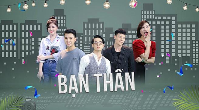 Best Friend - TV drama series premiered on VTV2