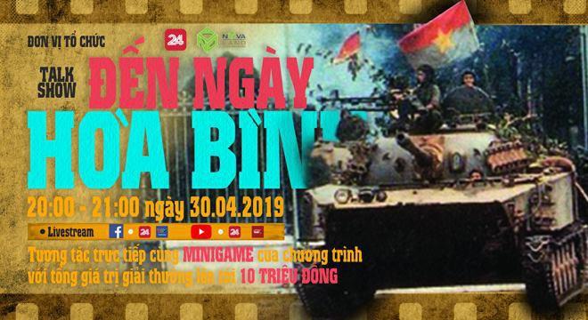 Sống lại thời khắc lịch sử ngày 30/4 trong talkshow Ký ức Việt Nam: Đến ngày hoà bình