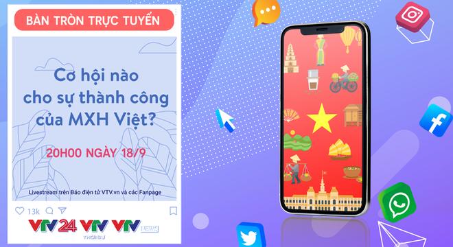 Bàn tròn trực tuyến: Cơ hội nào cho sự thành công của mạng xã hội Việt?