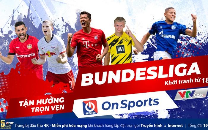 Bundesliga 2020/2021 sôi động trên On Sports/VTVcab từ 18/9